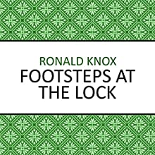 Footsteps at the Lock Audiobook by Ronald Knox Narrated by Barnaby Edwards