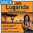 Instant Immersion Level 1 - Luganda [Download]