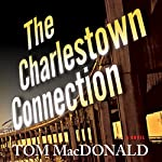 The Charlestown Connection | Tom MacDonald