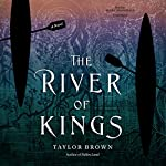 The River of Kings | Taylor Brown