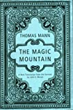 The Magic Mountain (0679441832) by Thomas Mann