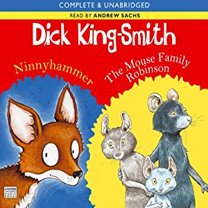Ninnyhammer & The Mouse Family Robinson | [Dick King-Smith]