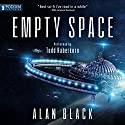 Empty Space (       UNABRIDGED) by Alan Black Narrated by Todd Haberkorn