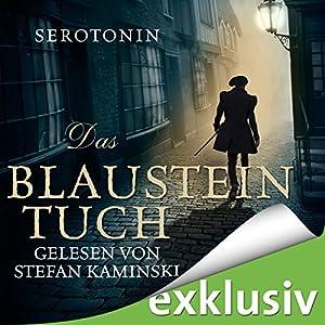 Das Blausteintuch. Ein Renaissance-Roadmovie Hörbuch