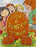 img - for Pick a Pumpkin, Mrs. Millie book / textbook / text book