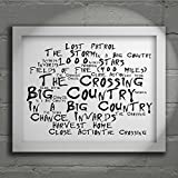 `Noir Paranoiac` Art Print - BIG COUNTRY - The Crossing - Signed & Numbered Limited Edition Typography Wall Art Print - Song Lyrics Mini Poster