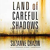 Land of Careful Shadows | [Suzanne Chazin]
