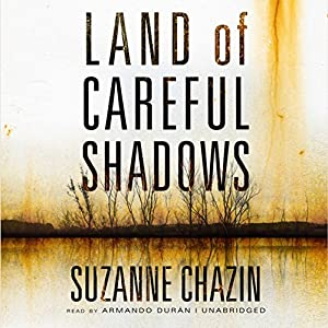 Land of Careful Shadows Audiobook
