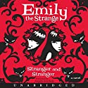 Emily the Strange: Stranger and Stranger Audiobook by Rob Reger, Jessica Gruner Narrated by Angela Goethals