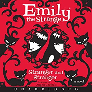 Emily the Strange: Stranger and Stranger Audiobook