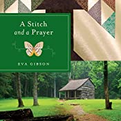 A Stitch and a Prayer | Eva Gibson