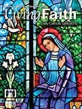 Living Faith - Daily Catholic Devotions, Volume 30 Number 3 - 2014 October, November, December