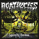 Superiority Overdose by Agathocles
