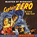 Captain Zero #1 November 1949 Audiobook by G.T. Fleming-Roberts,  RadioArchives.com Narrated by Michael C. Gwynne