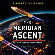 The Meridian Ascent: Rho Agenda Assimilation, Book 3 | Richard Phillips