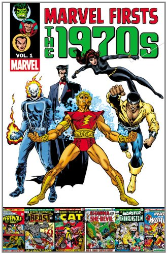 Marvel Firsts: The 1970s Volume 1 (Marvel Comics In The 70s compare prices)