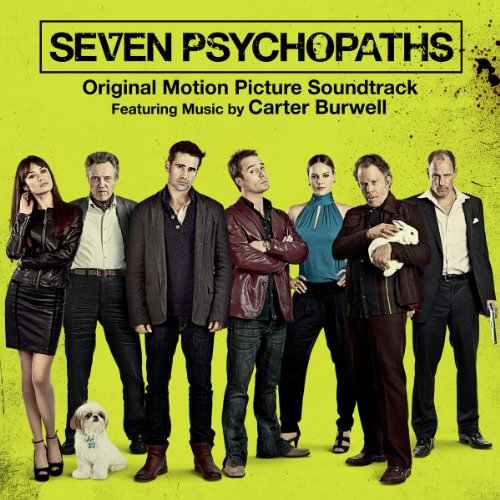 Seven Psychopaths (Original Motion Picture Soundtrack) by Various Artists and Carter Burwell