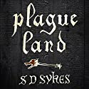 Plague Land Audiobook by S. D. Sykes Narrated by Ewan Goddard