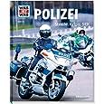 Was ist was Bd. 120: Polizei. Streife, Kripo, SEK
