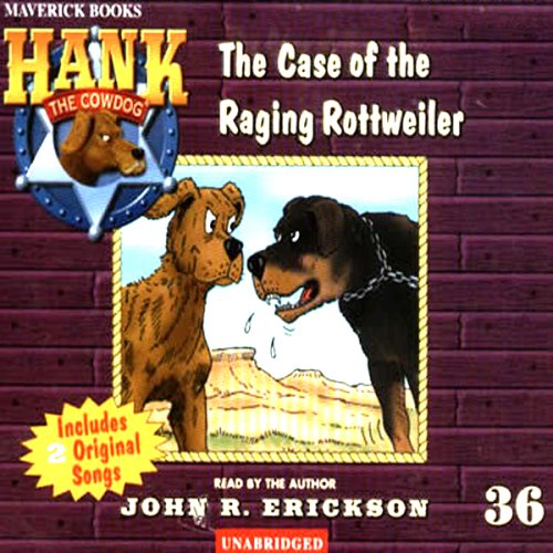 Amazon.com: The Case of the Raging Rottweiler: Hank the Cowdog