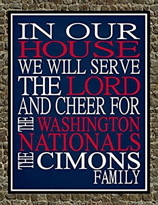 In Our House We Will Serve The Lord And Cheer for The Washington Nationals Personalized Family Name Christian Print - Perfect Gift, baseball sports wall art - multiple sizes