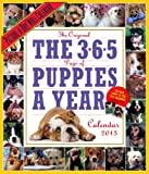 The 365 Puppies-a-Year 2013 Calendar (Picture a Day Wall Calendar)