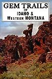 Gem Trails of Idaho & Western Montana