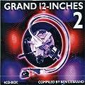 Grand 12-Inches Vol.2