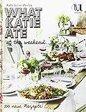 What Katie ate at the weekend (German edition/deutsche Ausgabe)