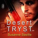 Desert Tryst: 1Night Stand (       UNABRIDGED) by Susanne Saville Narrated by Greg Tremblay