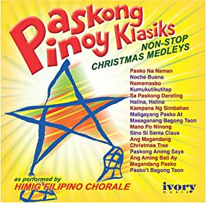 paskong pinoy klasiks non stop christmas medleys philippine tagalog music cd music. Black Bedroom Furniture Sets. Home Design Ideas