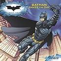 The Dark Knight: Batman Saves the Day