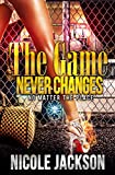 img - for The Game Never Changes book / textbook / text book