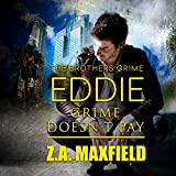 Eddie: Grime Doesn't Pay: Brothers Grime, Book 2