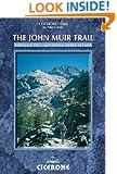 The John Muir Trail: Through the Californian Sierra Nevada (Cicerone Guide)