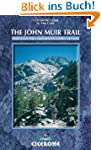 The John Muir Trail: Through the Cali...