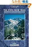 The John Muir Trail: Trekking in the High Sierra of California (Cicerone Mountain Walking)
