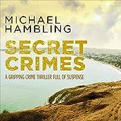 Secret Crimes: DCI Sophie Allen Series, Book 3 | Michael Hambling