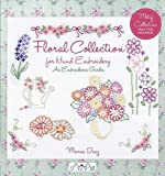 An Embroiderers Garden: Floral Collection for Hand Embroidery