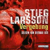 Vergebung (Millennium-Trilogie 3) | Stieg Larsson