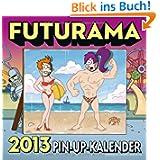 Futurama Wandkalender 2013: Spaßkalender