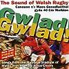Gwlad! Gwlad! The Sound Of Welsh Rugby