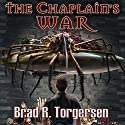The Chaplain's War Audiobook by Brad R. Torgersen Narrated by George Newbern