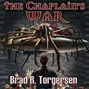 The Chaplain's War | [Brad R. Torgersen]