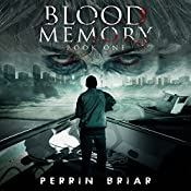 Blood Memory, Book 1: The Post Apocalyptic Horror Series | Perrin Briar