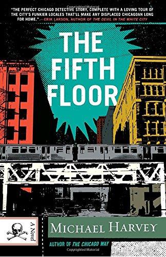 The Fifth Floor: A Michael Kelley Novel (Vintage Crime/Black Lizard) PDF