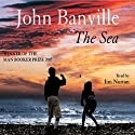 The Sea (       UNABRIDGED) by John Banville Narrated by Jim Norton
