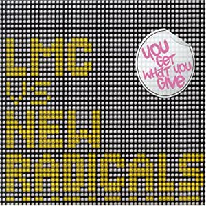 Lmc Vs The New Radicals You Get What You Give Amazon