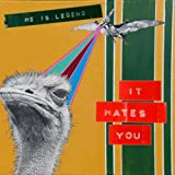 It Hates You by He Is Legend (2009-07-21)
