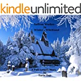 Saffron Weekes in Winter in Witchland; (Age 9, 10, 11, 12, 13,); (The Saffron Weekes Stories; Book 2)
